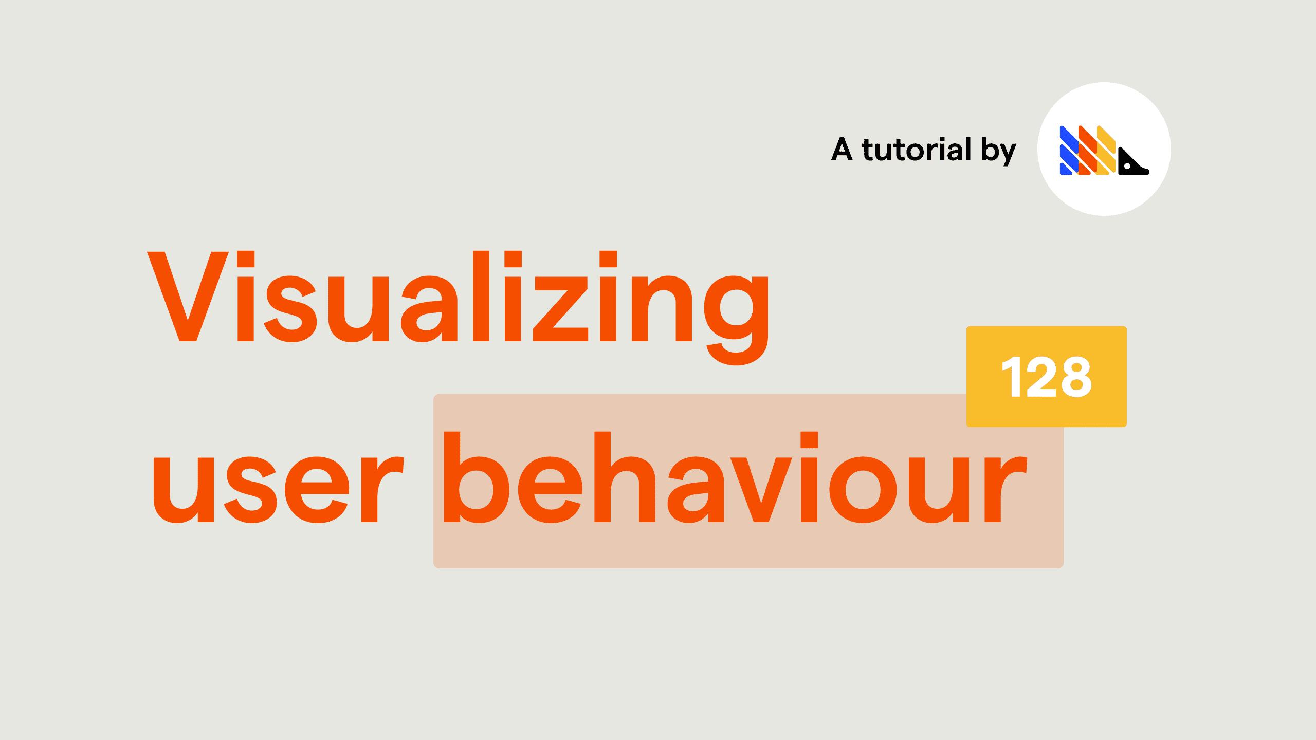 Visualizing user behavior - Toolbar