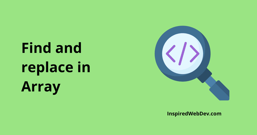 Find and Replace elements in Array with JavaScript