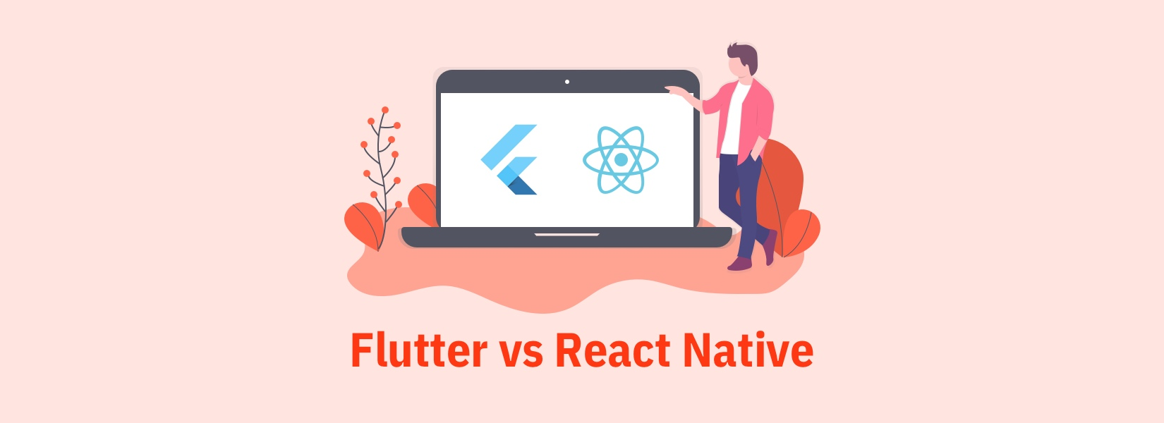 Flutter or React Native: A comparative study