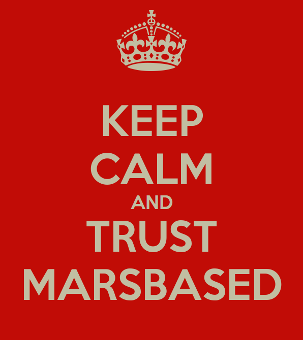 Keep Calm And Trust MarsBased