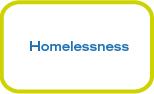 - Homelessness White