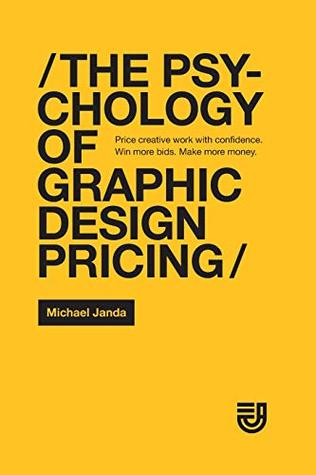 The Psychology of Graphic Design Pricing