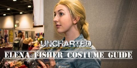 You need these items to cosplay as Elena Fisher from Uncharted Series