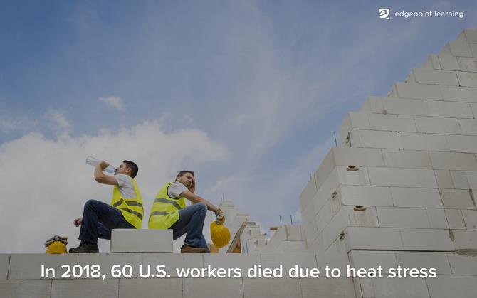 In 2018, 60 U.S. workers died due to heat stress