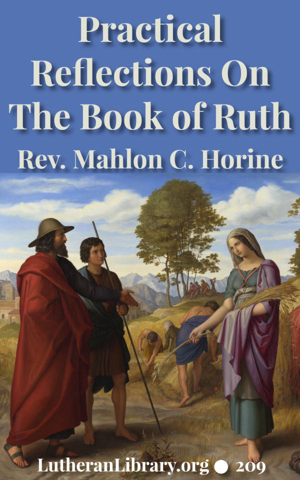 Practical Reflections on the Book of Ruth by Rev. M. C. Horine