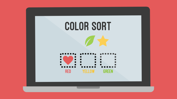 Illustration of a laptop with a color sort on the screen. Three dotted boxes are labeled red, yellow, and green. The red box has a red heart inside. A green leaf and yellow star are sitting outside, waiting to be sorted into their boxes.