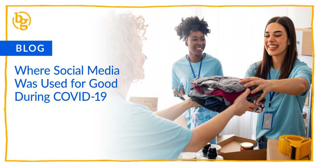 Where Social Media Was Used for Good During COVID-19