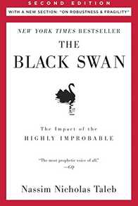 The Black Swan: The Impact of the Highly Improbable Cover