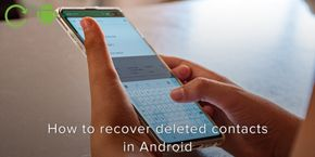 How to Recover Deleted Contacts in Android