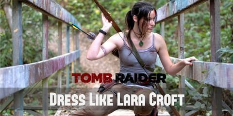 You need these items to cosplay as Lara Croft from new Tomb Raider Reboot/Reborn series.