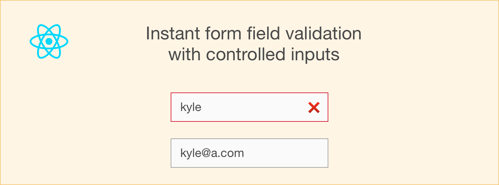 Instant form field validation with React's controlled inputs