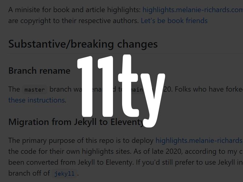 The Eleventy logo overlaid on a README file explaining a migration to Eleventy.
