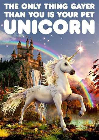 Dean Morris Card The Only Thing Gayer Than You... Unicorn