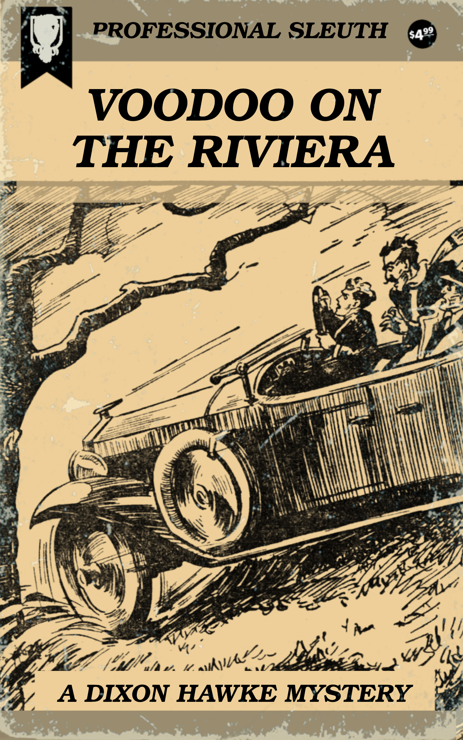 Voodoo On the Riviera, a Dixon Hawke Mystery Novelette