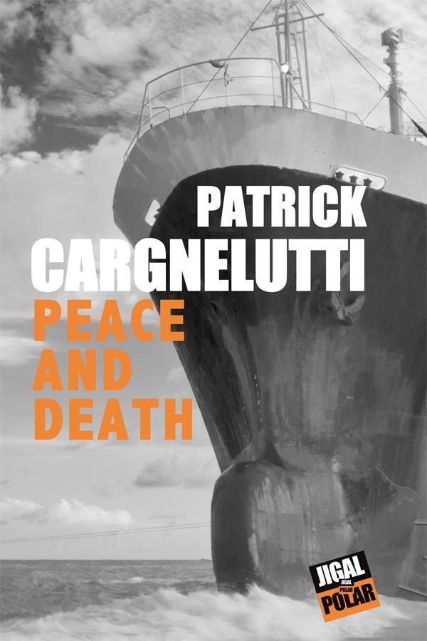 Peace and Death par Patrick Cargnelutti