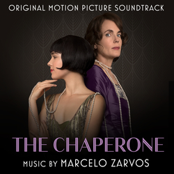 The Chaperone (Original Motion Picture Soundtrack)