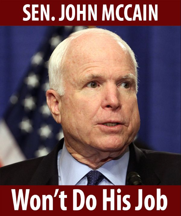 Senator McCain won't do his job!