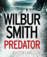 Predator by Wilbur Smith and Tom Cain