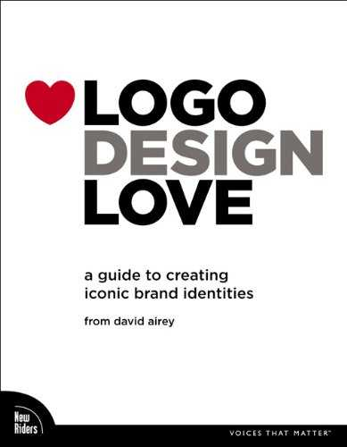 Logo Design Love: A Guide to Creating Iconic Brand Identities Cover