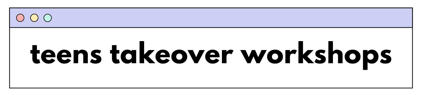 Teens Takeover Workshops header