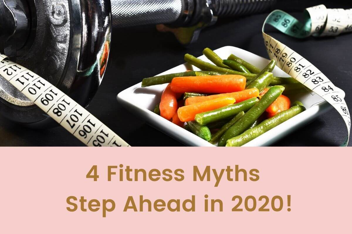 4 Fitness Myths — Step Ahead in 2020!- Featured Shot