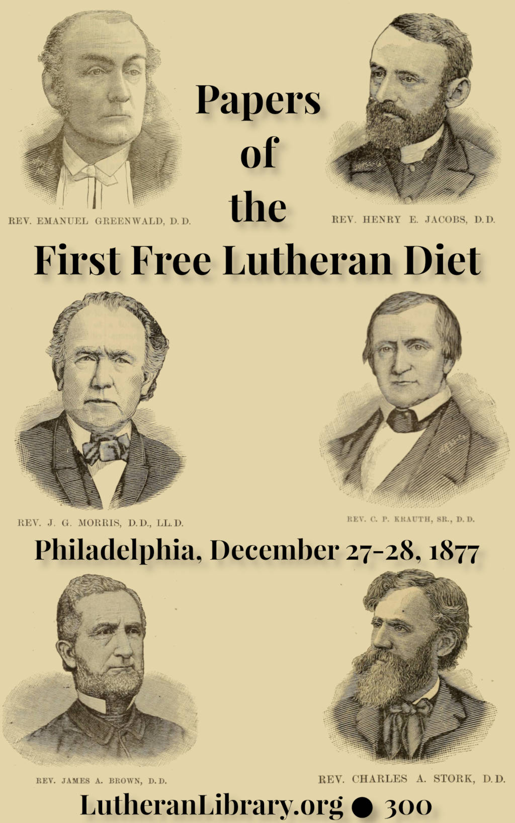 The First Free Lutheran Diet Edited by Henry Eyster Jacobs