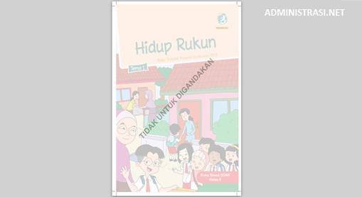 Buku Siswa Kelas 2 Tema Hidup Rukun Kurikulum 2013 Revisi 2017