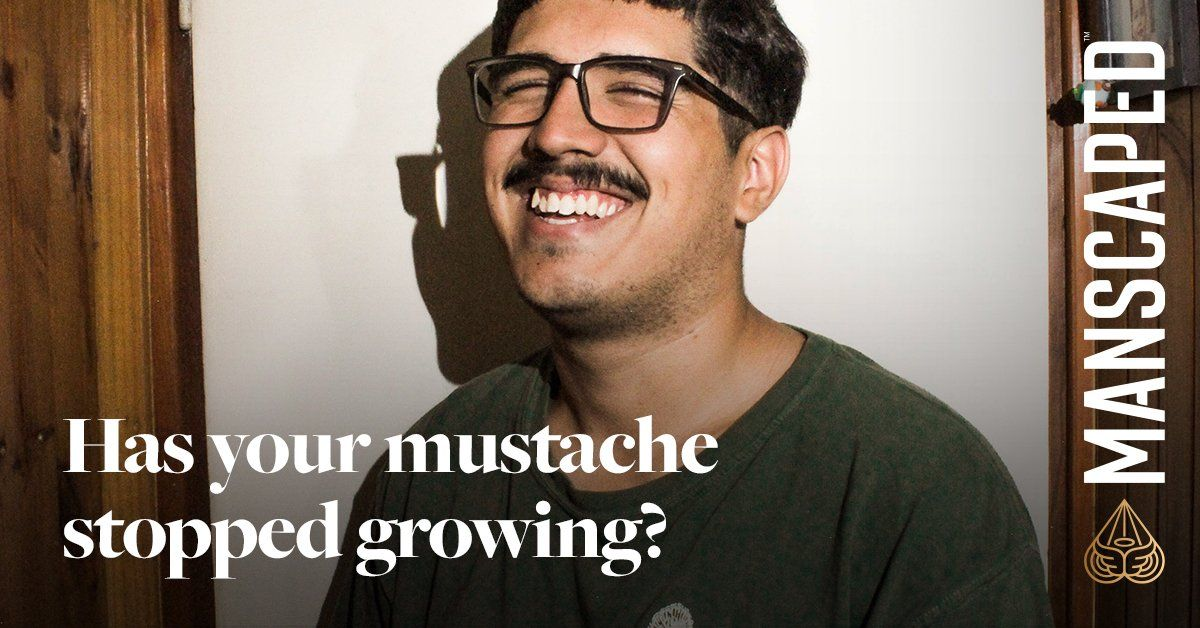 Has Your Mustache Stopped Growing? - You Might Not Be Crazy