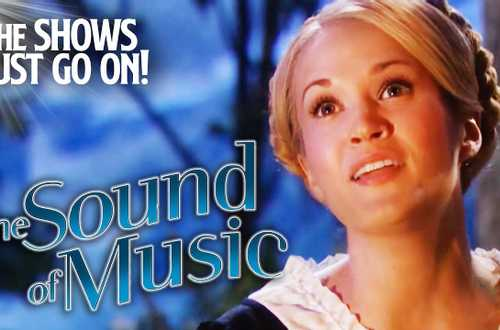 The Sound of Music - The Show Must Go On