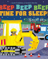 Beep beep beep time for sleep! by Claire Freedman and Richard Smythe