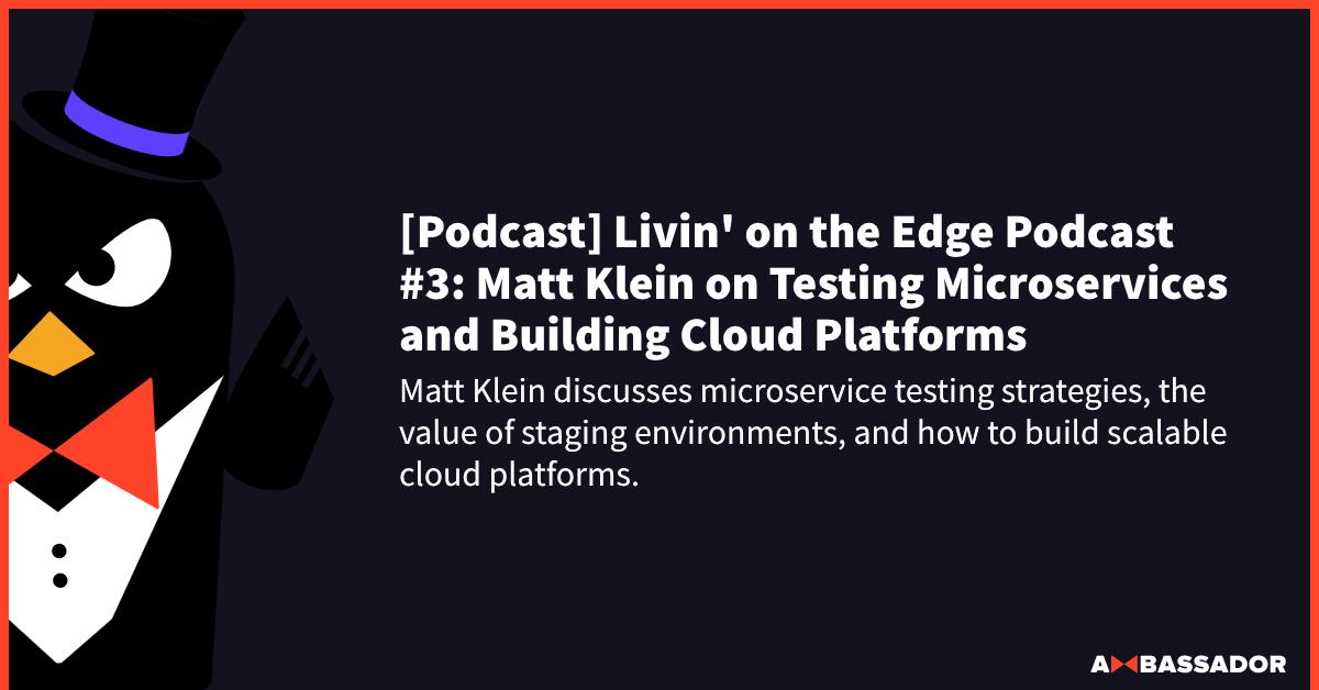 [Podcast] Livin' on the Edge Podcast #3
