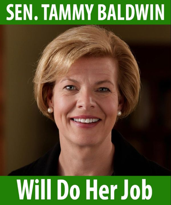 Senator Baldwin will do her job!