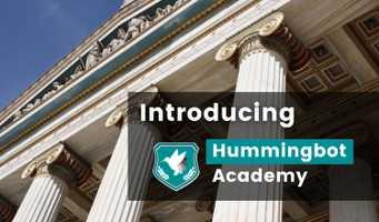 Introducing Hummingbot Academy