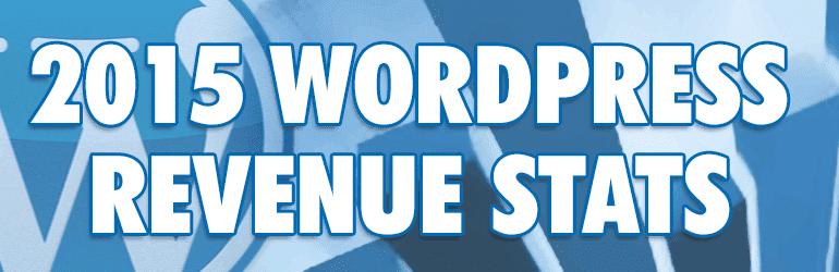 2015 WordPress Business Revenue Statistics
