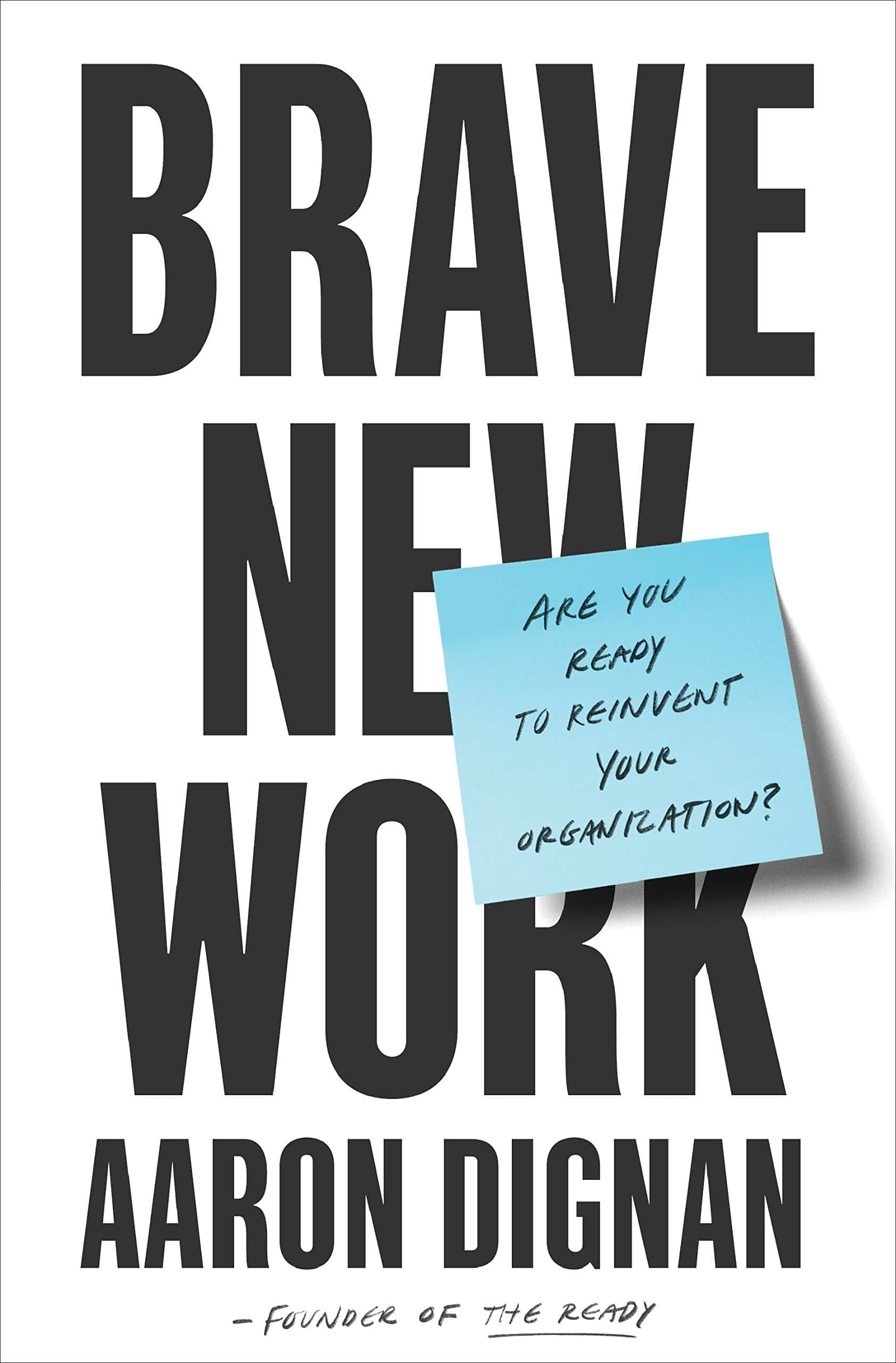 The cover of Brave New Work