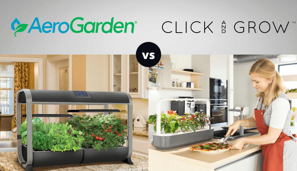 Best Indoor Gardens Reviewed:, AeroGarden vs. Click & Grow, (2021 Review) cover image