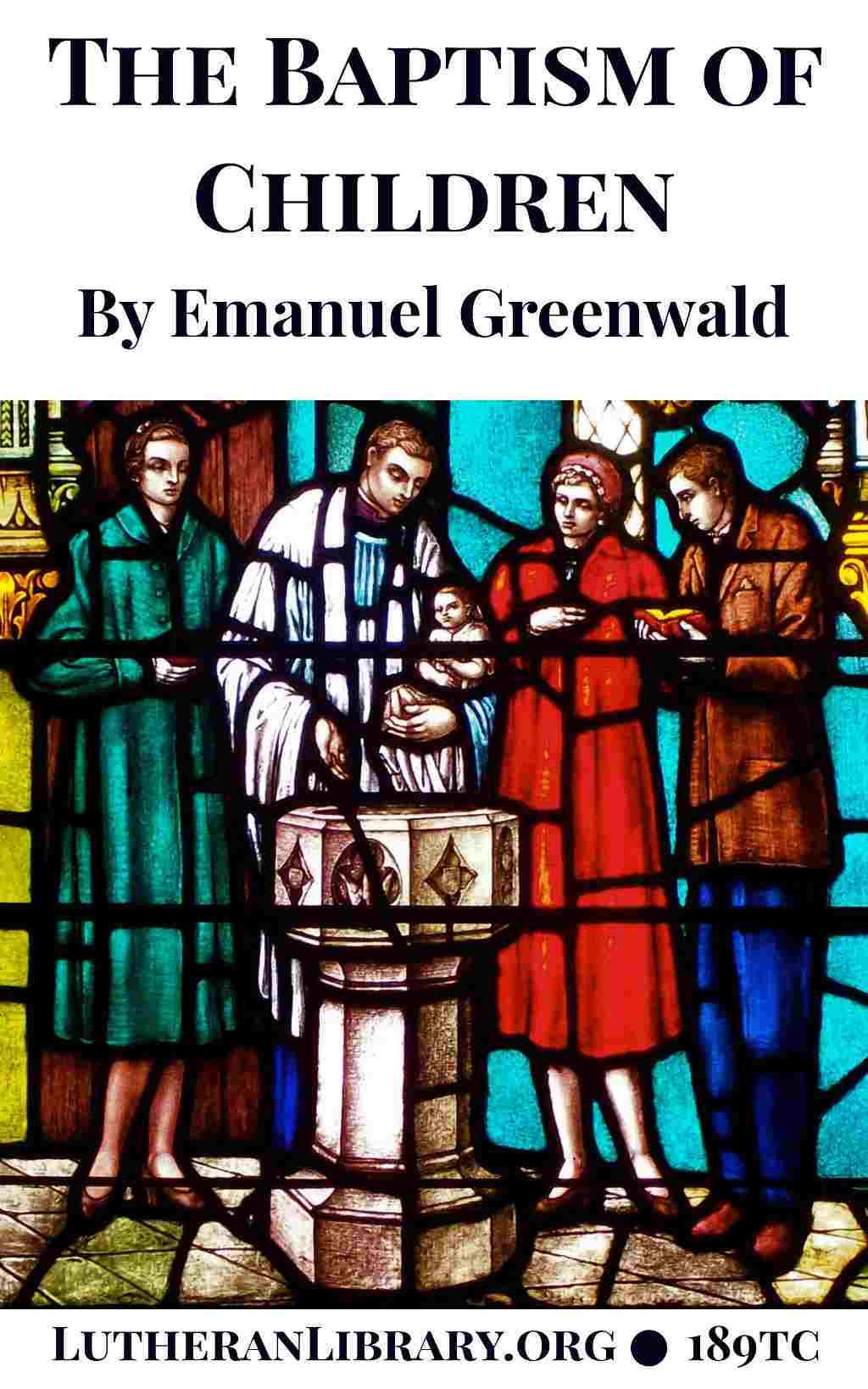 The Baptism of Children by Emanuel Greenwald