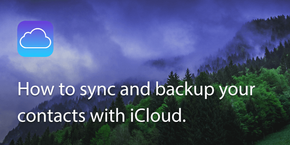 How to sync and backup your iPhone contacts with iCloud