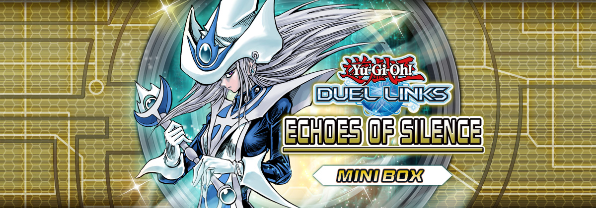 Box Review: Echoes of Silence | YuGiOh! Duel Links Meta