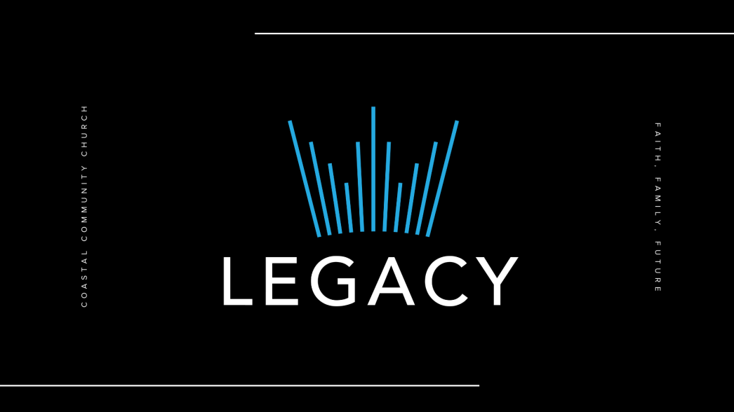 Legacy-church-coastal-community-faith-family-future-parkland