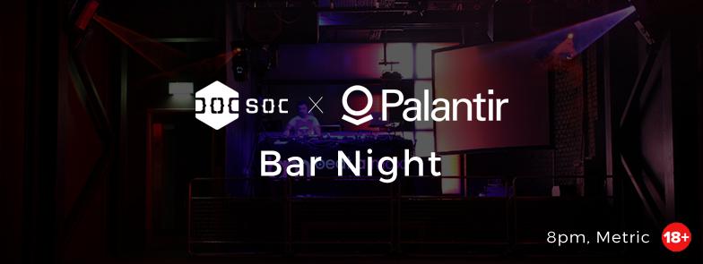 Palantir Bar Night