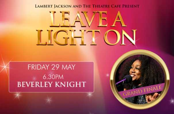 Leave A Light On: Beverley Knight