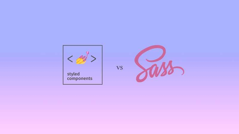 How to Use Sass and Styled Components in a React JS Application
