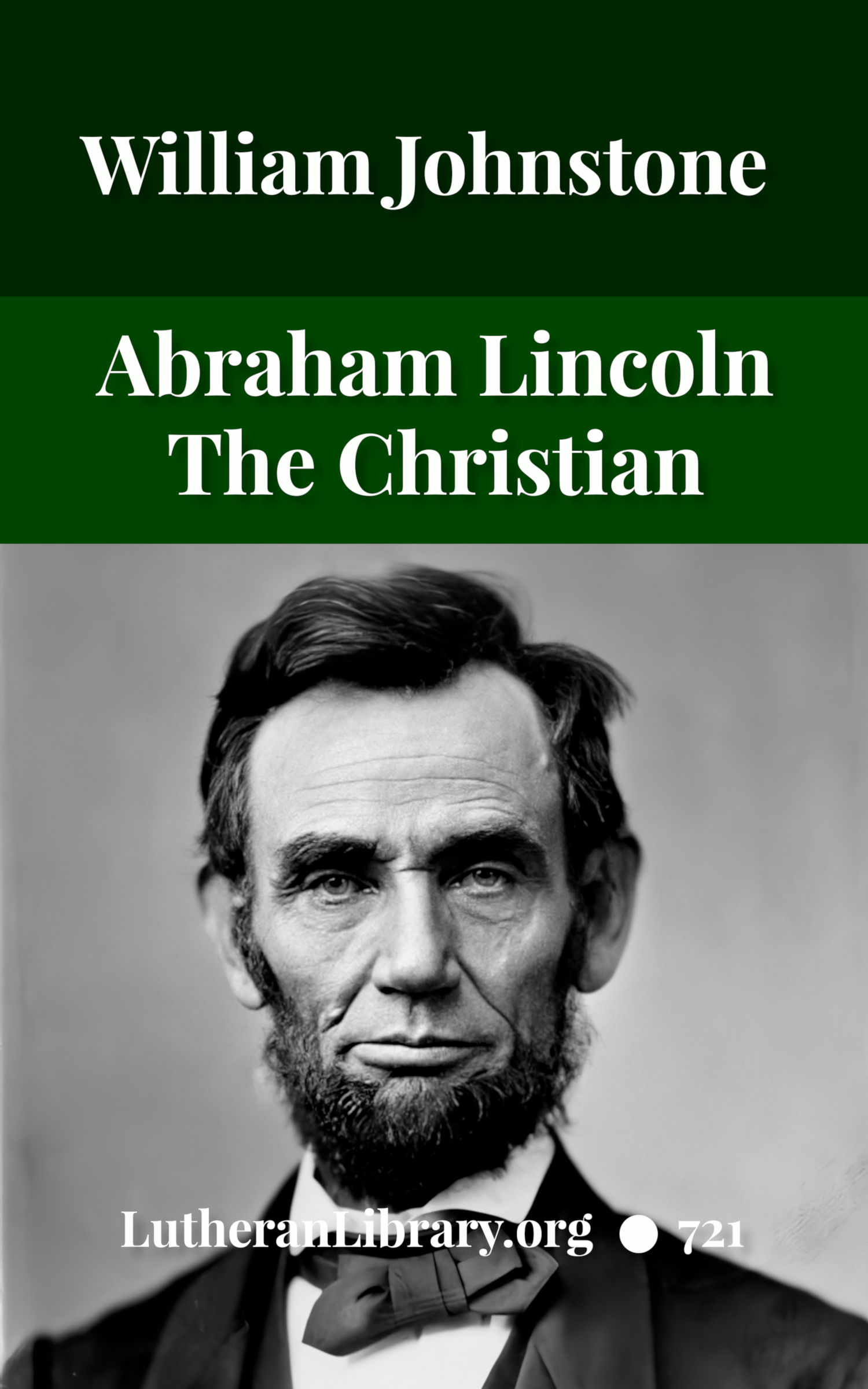 Abraham Lincoln The Christian