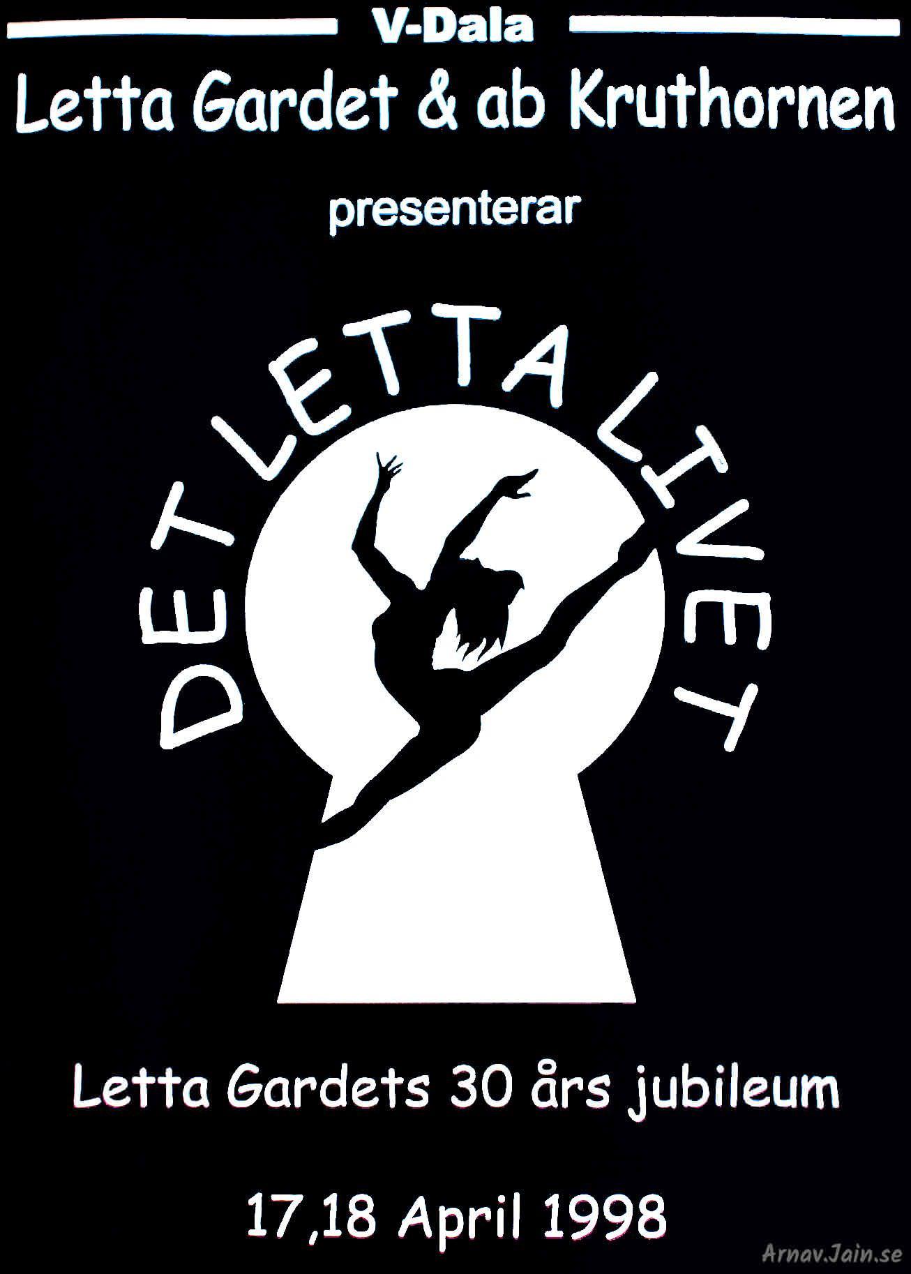 Affisch Letta Gardet 30 år