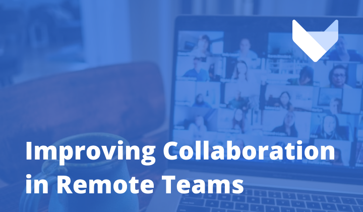 How Might Remote Teams Improve Communication and Collaboration?