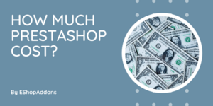 How much does PrestaShop cost