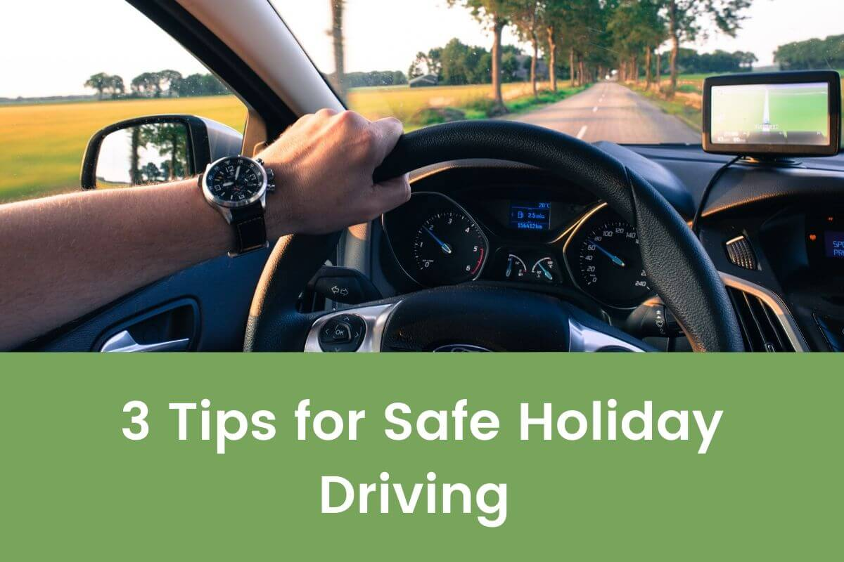 3 Tips for Safe Holiday Driving- Featured Shot
