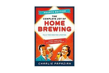 The Complete Joy of Homebrewing Fourth Edition: Fully Revised and Updated (Paperback) by Charlie Papazian