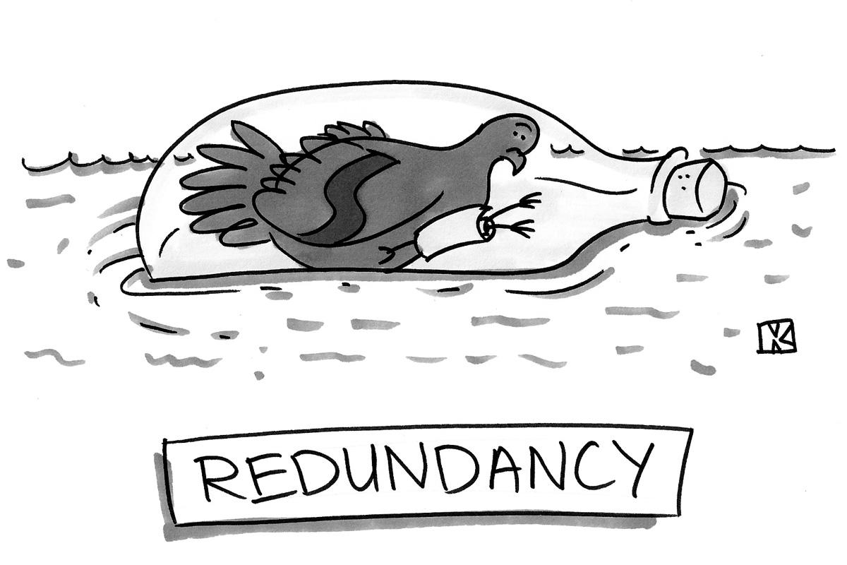 (Messenger pigeon inside a bottle. Caption reads: 'Redundancy.')